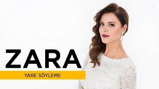 Zara - Yare Söyleme