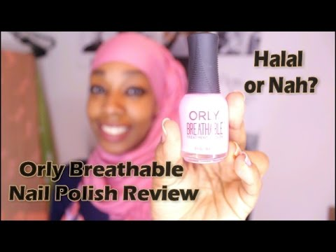 Orly Breathable Nail Polish Review – Halal Certified?