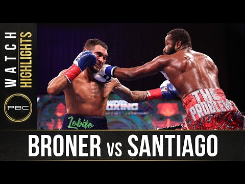 Broner vs Santiago HIGHLIGHTS: February 20, 2021 | PBC on SHOWTIME