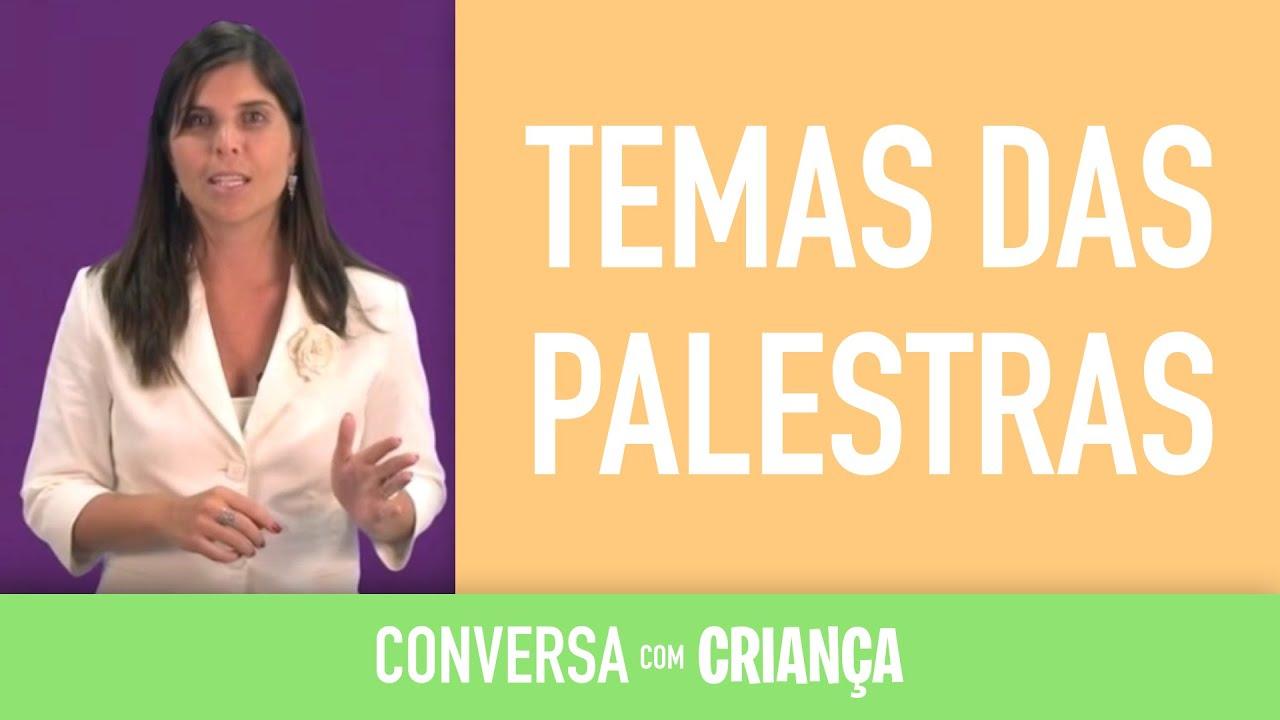 Temas das Palestras| Conversa com Criança | Psicóloga Infantil Daniella Freixo de Faria