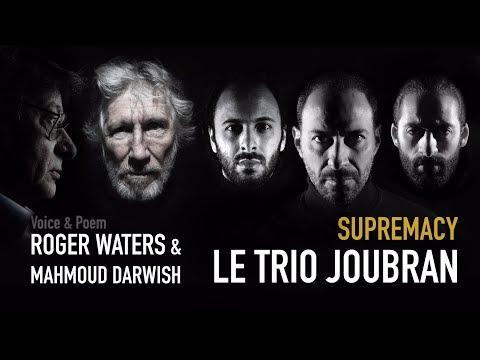 Supremacy (Feat. Trio Joubran)