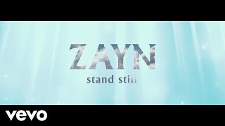 ZAYN - Stand Still (Audio)