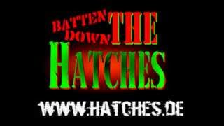 Batten Down The Hatches - Live Matrix/Bochum 17.02.2012