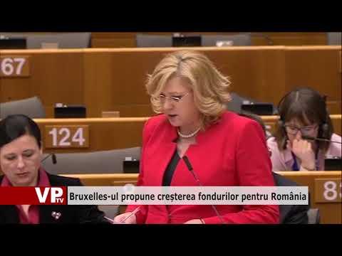 Bruxelles-ul propune creșterea fondurilor pentru România