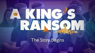 A King's Ransom | A Children's Opera and Education Project