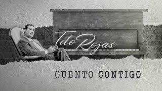 Video Cuento Contigo de Tito Rojas