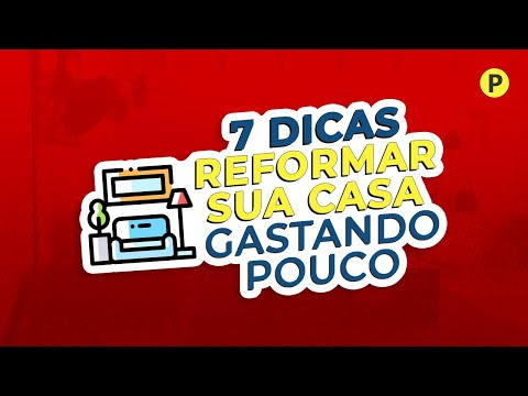 , title : '7 Dicas para Reformar a sua Casa Gastando Pouco!