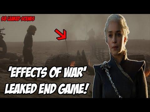'Effects Of War' End Game LEAKED! Game Of Thrones Season 8 (Leaked Scenes)