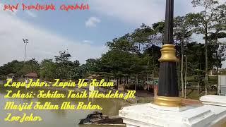 Lagu Johor : Zapin Ya Salam