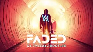 Alan Walker - Faded (Da Tweekaz Bootleg) (Official Preview)
