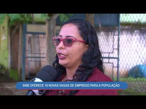 SINE OFERECE 10 NOVAS VAGAS DE EMPREGO PARA A POPULAÇÃO - ALTO ARAGUAIA