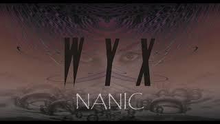 Video WYX - Nanic