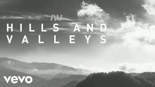 Hills and Valleys (Lyric Video)