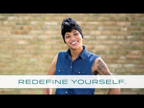 Redefine Yourself – Nyia Curtis