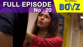 Boyz - Exam Ki Tension - Episode 20