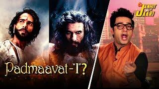 Padmaavat Controversy | Janhit Mein Jaari | Kettan Singh | Happii - Fi
