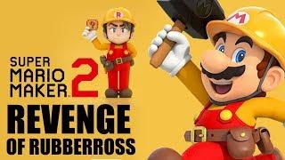 Mario Maker 2 : Revenge of RubberRoss