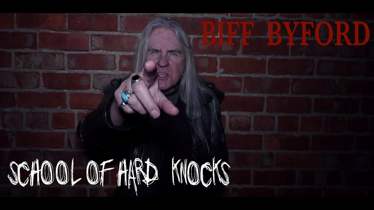 BYFF BYFORD - School of hard knocks