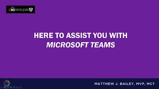 2 Hours of Custom Microsoft Teams Help & Training