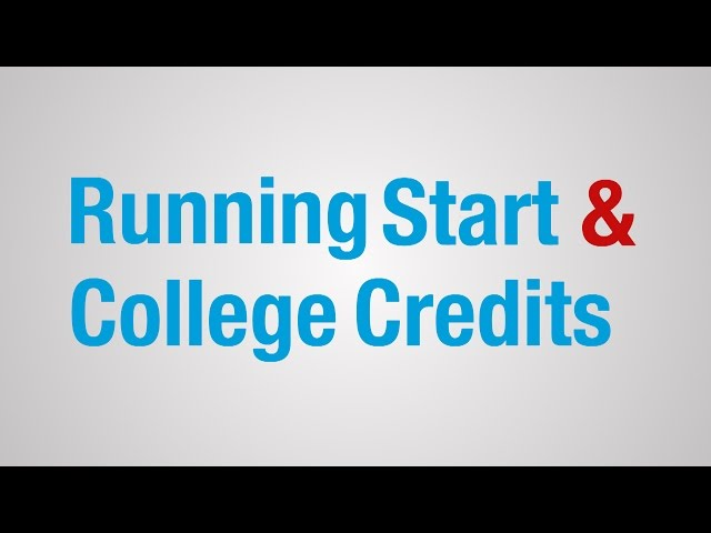 Running Start & College Credits