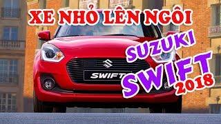 Sắp ra mắt Suzuki Swift 2018 | Những mẫu xe sẽ đắt khách nhất trong năm 2018 | Dazzlevina Channel