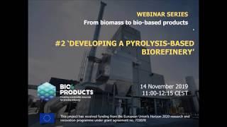 Webinar: Desarrollo de biorrefinería basada en pirólisis