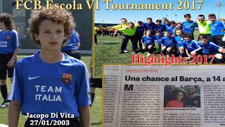 "FCB Escola ""VI Tournament 2017"" - Highlights Jacopo Di Vita - 27/01/2003"