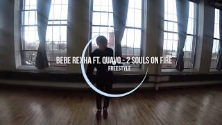 """2 Souls on Fire"" - Bebe Rexha ft. Quavo | Freestyle Dance by Milan Badruddin"
