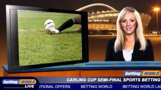 Carling Cup Semi-final Sports Betting