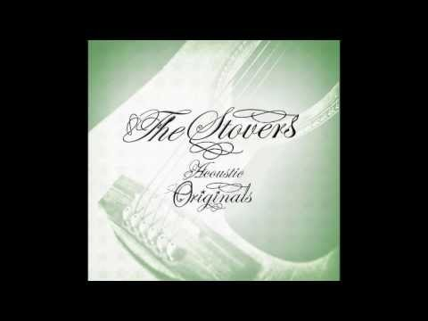 The Stovers Acoustic Originals  Jessies song