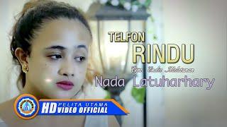 Download lagu Nada Latuharhary Telpon Rindu Mp3