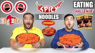 NO HANDS BIG BITE SPICY MAGGI NOODLES EATING CHALLENGE | Spicy Noodles Eating Competition