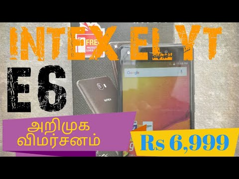 Intex Elyt E6 Unboxing, Hands on  First Impression in Tamil