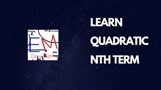 Finding The Nth Term Of A Quadratic Sequence (EASY TO UNDERSTAND WITH PROOF)