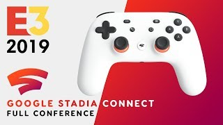 FULL Google Stadia Connect Full Conference - E3 2019