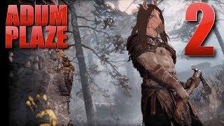 Adum Plaze: God of War (Part 2)