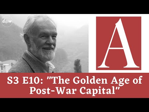 Anti-Capitalist Chronicles: The Golden Age of Post-War Capital