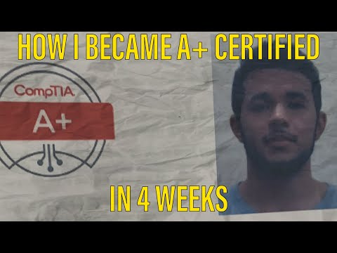 How I became CompTIA A+ certified in 4 weeks!