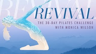 The Revival 30-Day Pilates Challenge - Monica Wilson