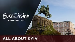 All about Kyiv as the host city