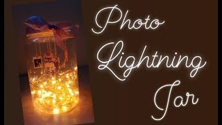 [DIY] Photo Lightning Jar | Fairy Lights Mason Jar Diy