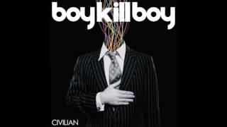 Friday-Friday - Boy Kill Boy