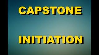 Capstone Initiation