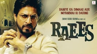 Raees - Teaser Trailer