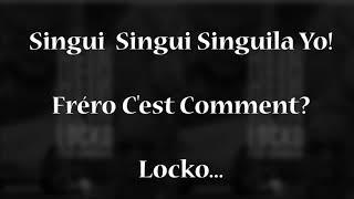 Locko Et Singuila Hein Hein Hein Lyric