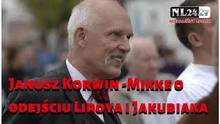 Janusz Korwin-Mikke o odejściu Liroya i Jakubiaka z KONFEDERACJI