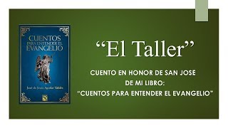El Taller - Audiocuento en Honor de San José