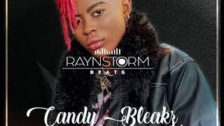 Candy Bleakz -Kelegbe _Instrumental -Prod.Raynstorm