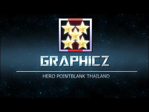 Hero คนที่ 12 Garena Point Blank Thailand ๛๏ น า e ตั ว โ ห
