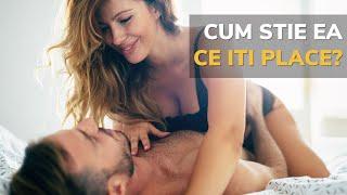 Cum stie partenera ce-i place barbatului (in sex)
